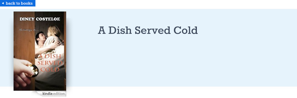 Diney Costeloe - A Dish Served Cold